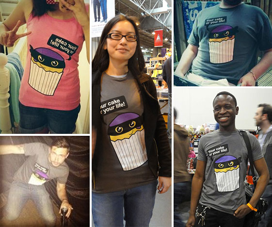 Your Cake or Your Life T-Shirt Customer Photos