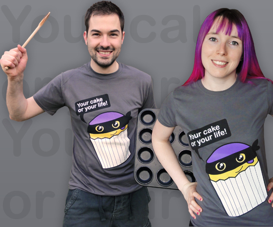 Your Cake or Your Life T-Shirt