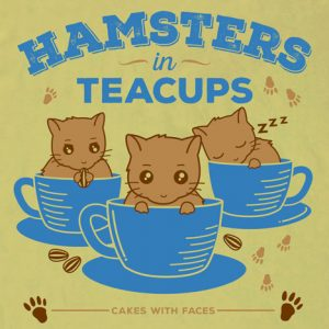 "Hamster T-Shirt: ""Hamsters in Teacups"""