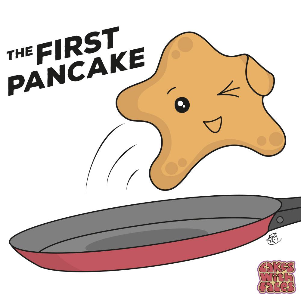 The First Pancake