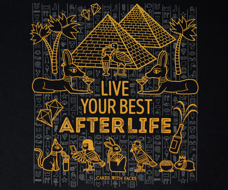 Live Your Best Afterlife T-Shirt